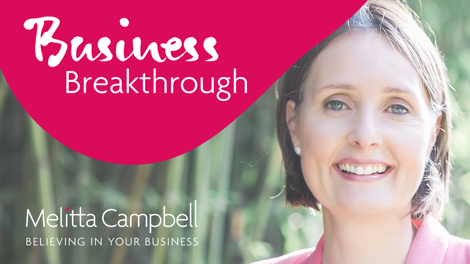 Business Breakthrough Session with Business Coach, Melitta Campbell