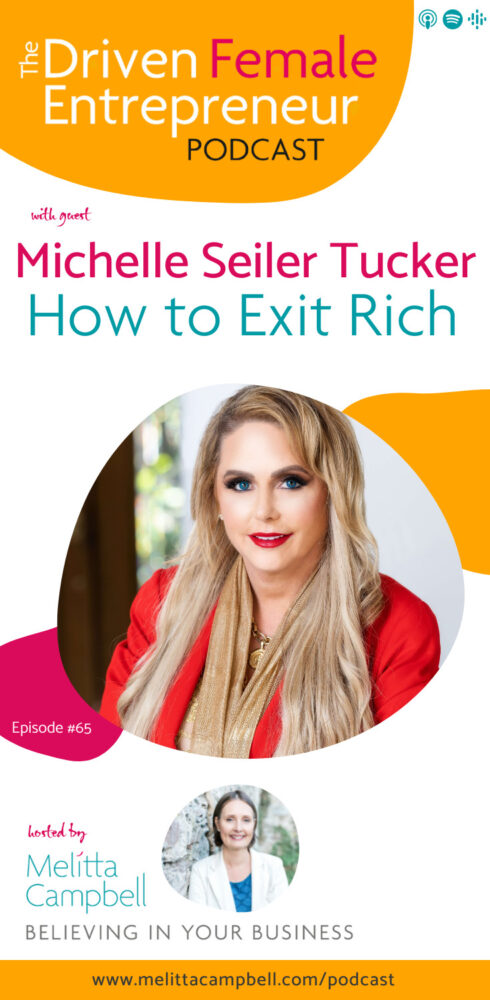 How to Exit Rich from Your Business - MichelleSeiler Tucker