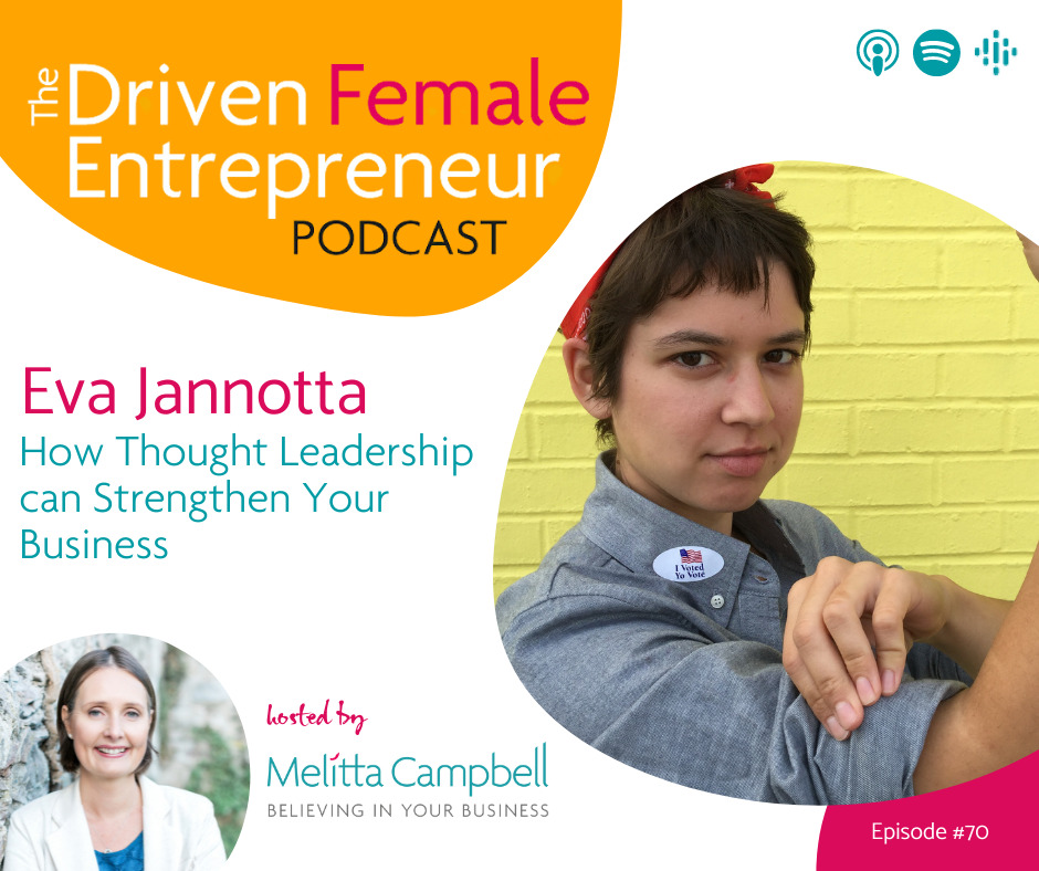 How Thought Leadership can Strengthen Your Business - Eva Jannotta