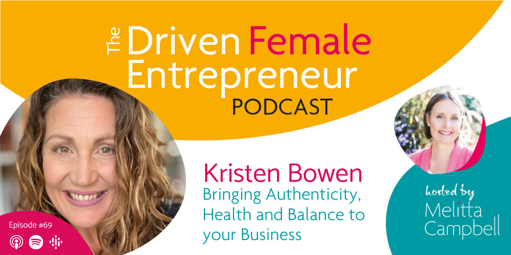 Bringing Authenticity, Health and Balance to your Business - Kristen Bowen