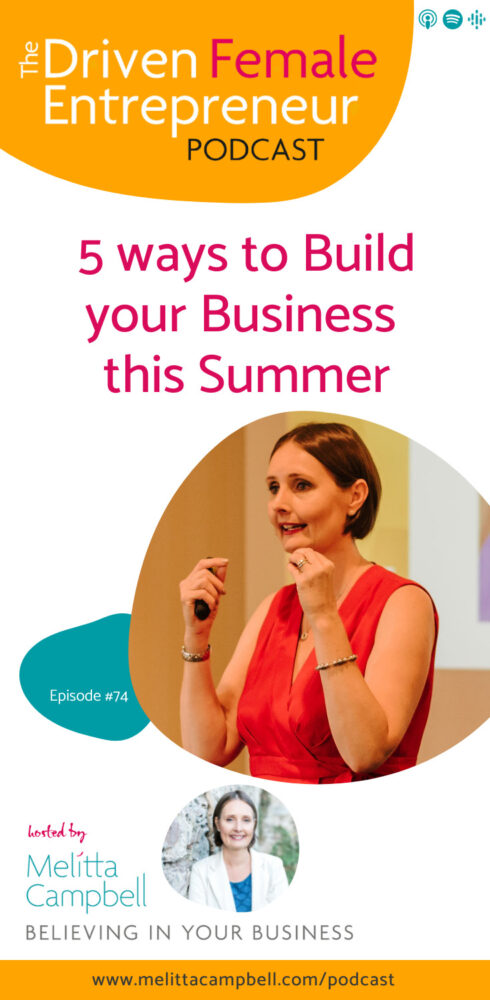5 Ways to Build your Business this Summer