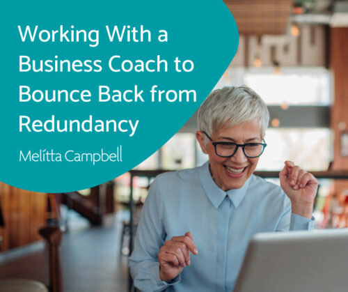 Working With a Business Coach to Bounce Back from Redundancy