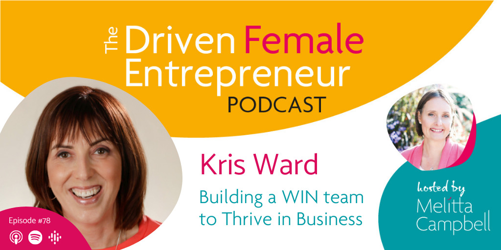 Building a WIN team to Thrive in Business