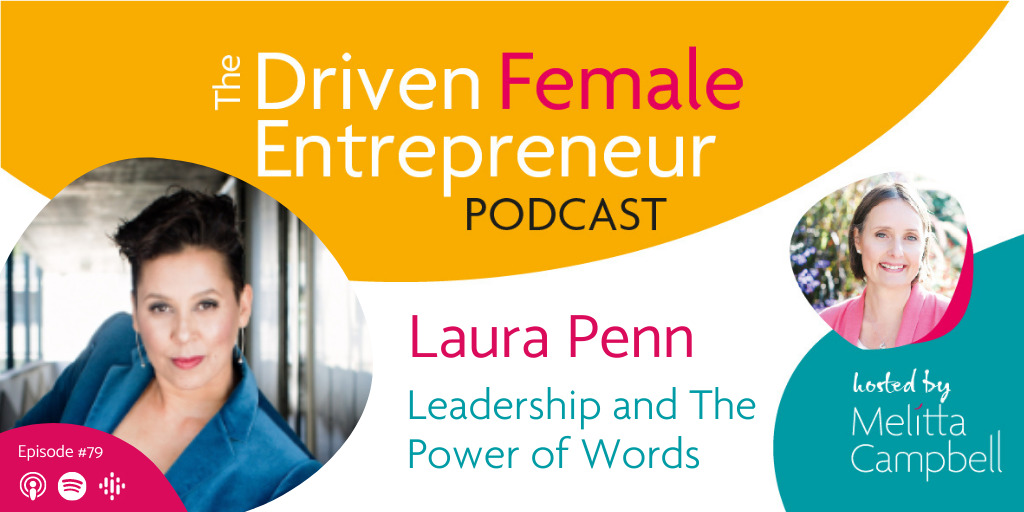Leadership and The Power of Words with Laura Penn